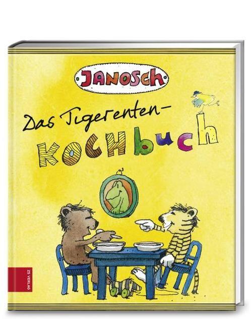 : Das Tigerenten-Kochbuch