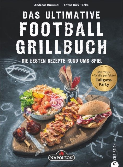 Rummel, Andreas: Das ultimative Football-Grillbuch