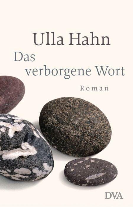 Hahn, Ulla: Das verborgene Wort