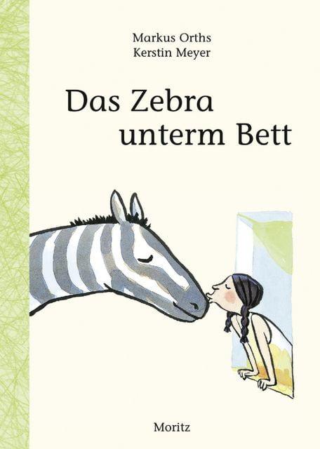 Orths, Markus: Das Zebra unterm Bett