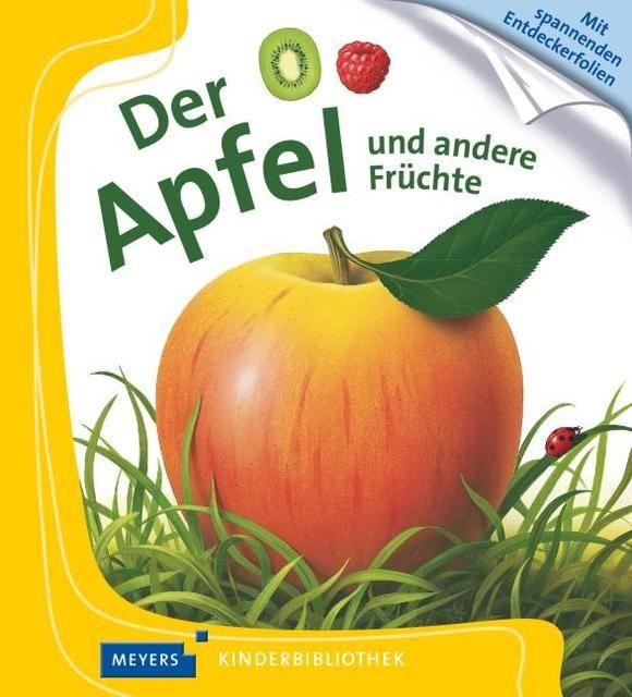 : Der Apfel und andere Früchte
