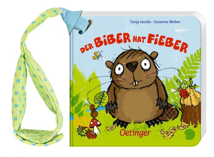 Weber, Susanne: Der Biber hat Fieber