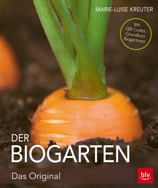 Kreuter, Marie-Luise: Der Biogarten