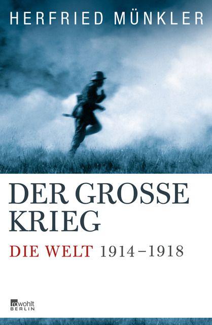 Münkler, Herfried: Der Große Krieg