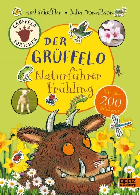 Scheffler, Axel/Donaldson, Julia: Der Grüffelo-Naturführer Frühling