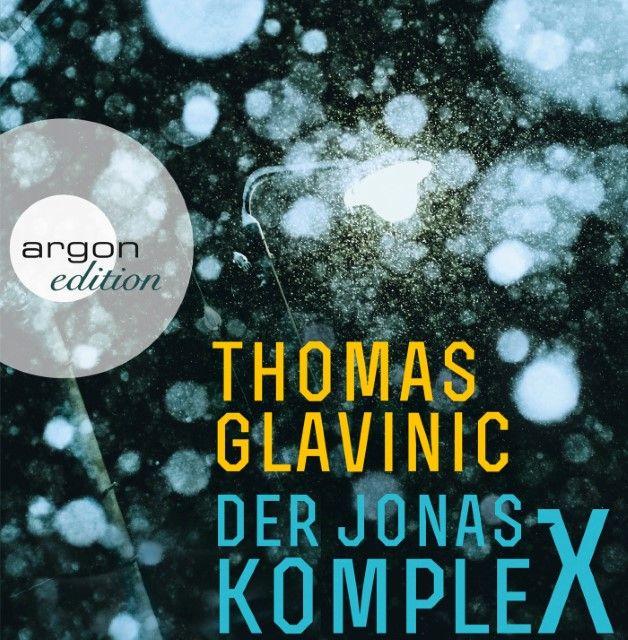 Glavinic, Thomas: Der Jonas-Komplex