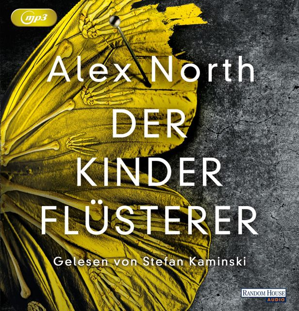 North, Alex: Der Kinderflüsterer
