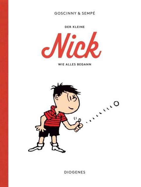 Goscinny, René/Sempé, Jean-Jacques: Der kleine Nick. Wie alles begann
