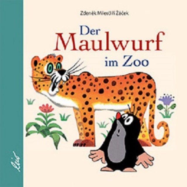 Zácek, Jirí: Der Maulwurf im Zoo