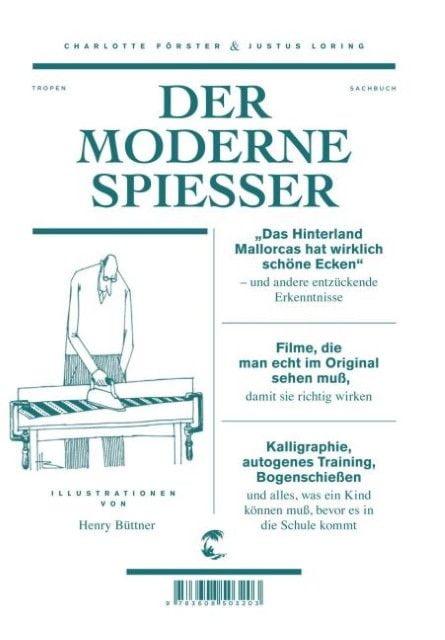 Förster, Charlotte/Loring, Justus: Der moderne Spießer