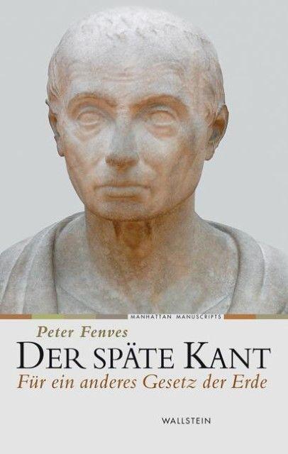 Fenves, Peter: Der späte Kant