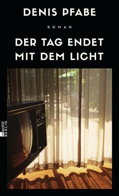 Pfabe, Denis: Der Tag endet mit dem Licht