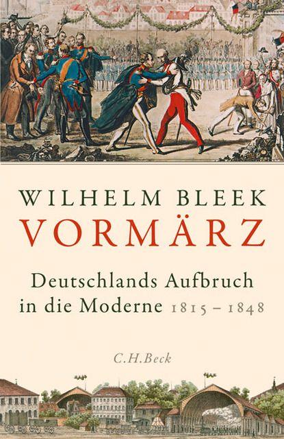 Bleek, Wilhelm: Der Vormärz