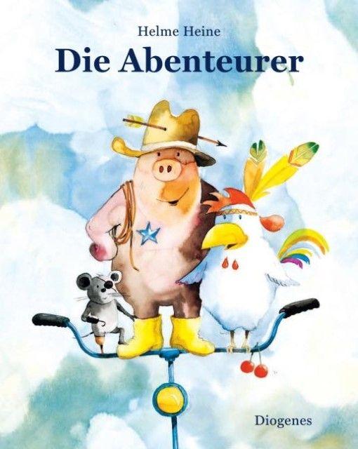 Heine, Helme: Die Abenteurer
