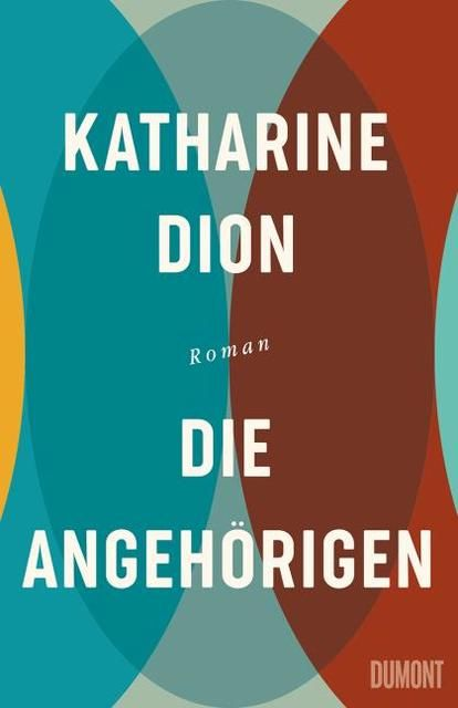 Dion, Katharine: Die Angehörigen