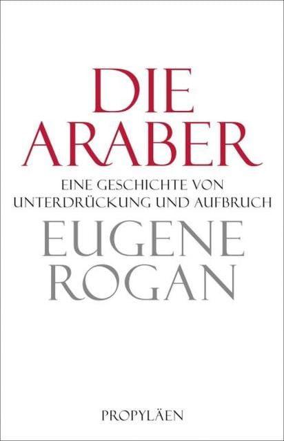 Rogan, Eugene: Die Araber