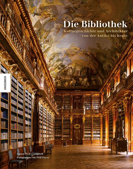Campbell, James W P/Pryce, Will: Die Bibliothek