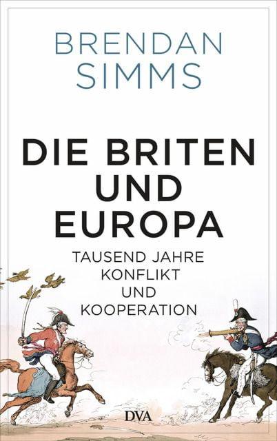Simms, Brendan: Die Briten und Europa