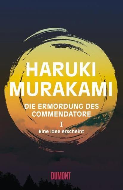 Murakami, Haruki: Die Ermordung des Commendatore Band 1