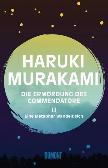 Murakami, Haruki: Die Ermordung des Commendatore Band 2