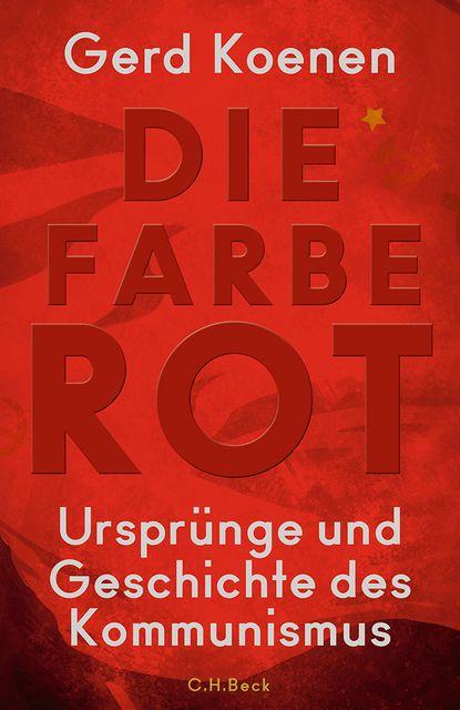 Koenen, Gerd: Die Farbe Rot