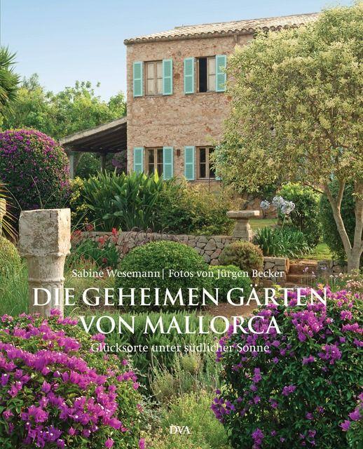 Wesemann, Sabine: Die geheimen Gärten von Mallorca