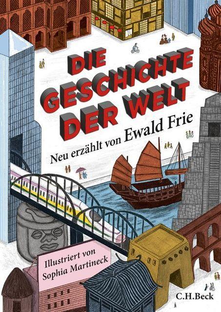 Frie, Ewald: Die Geschichte der Welt