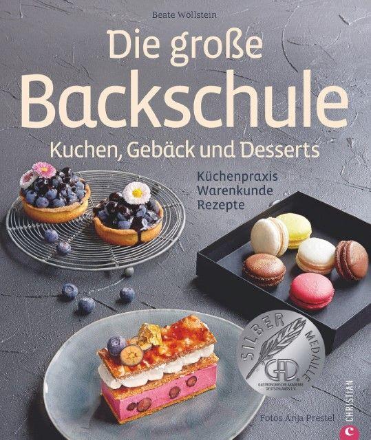 Wöllstein, Beate: Die große Backschule. Kuchen, Gebäck und Desserts