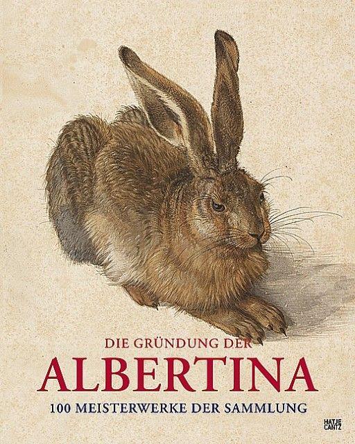 : Die Gründung der Albertina