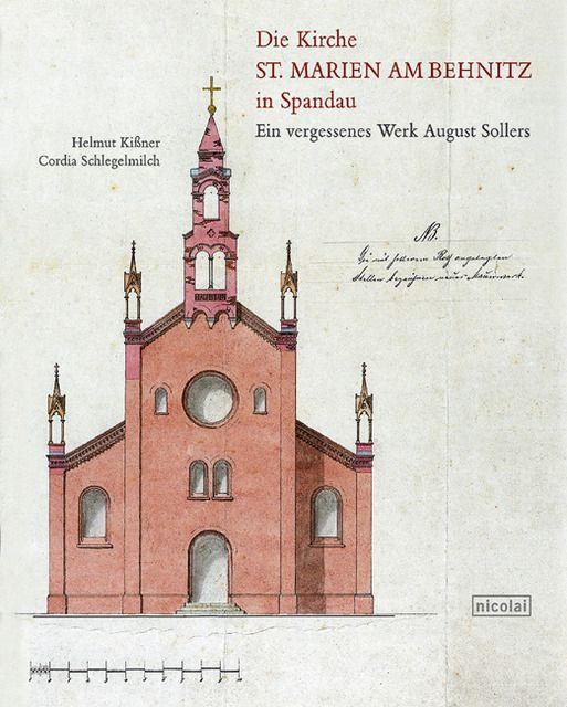 Kißner/Schlegelmilch: Die Kirche St.Marien am Behnitz in Spandau