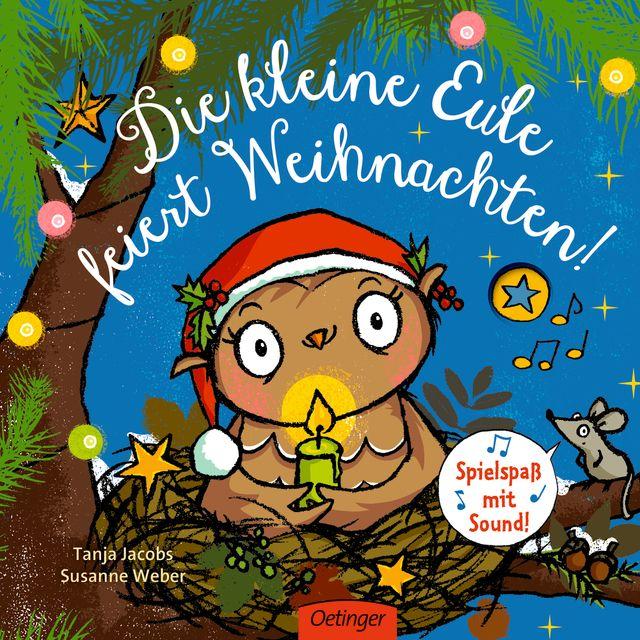 Weber, Susanne: Die kleine Eule feiert Weihnachten