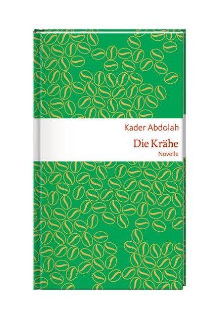 Abdolah, Kader: Die Krähe