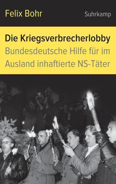 Bohr, Felix: Die Kriegsverbrecherlobby