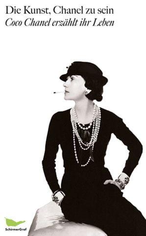 Chanel, Coco/Morand, Paul: Die Kunst, Chanel zu sein
