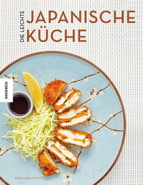 Hashimoto, Reiko: Die leichte japanische Küche