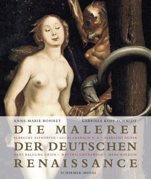 Bonnet, Anne Marie/Kopp-Schmidt, Gabriele: Die Malerei der deutschen Renaissance