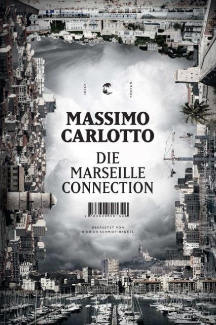 Carlotto, Massimo: Die Marseille-Connection