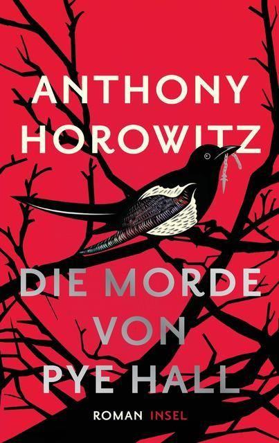 Horowitz, Anthony: Die Morde von Pye Hall