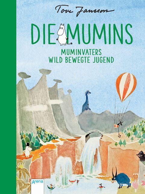 Jansson, Tove: Die Mumins (4). Muminvaters wild bewegte Jugend
