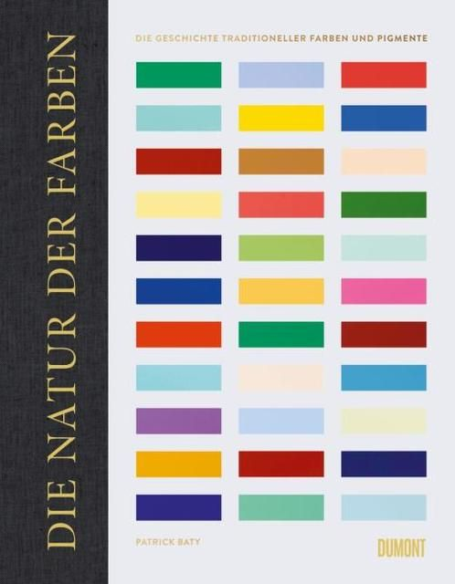 Baty, Patrick: Die Natur der Farben