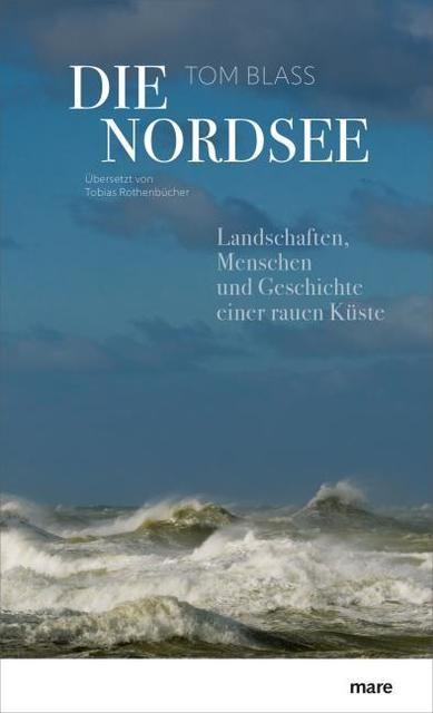 Blass, Tom: Die Nordsee