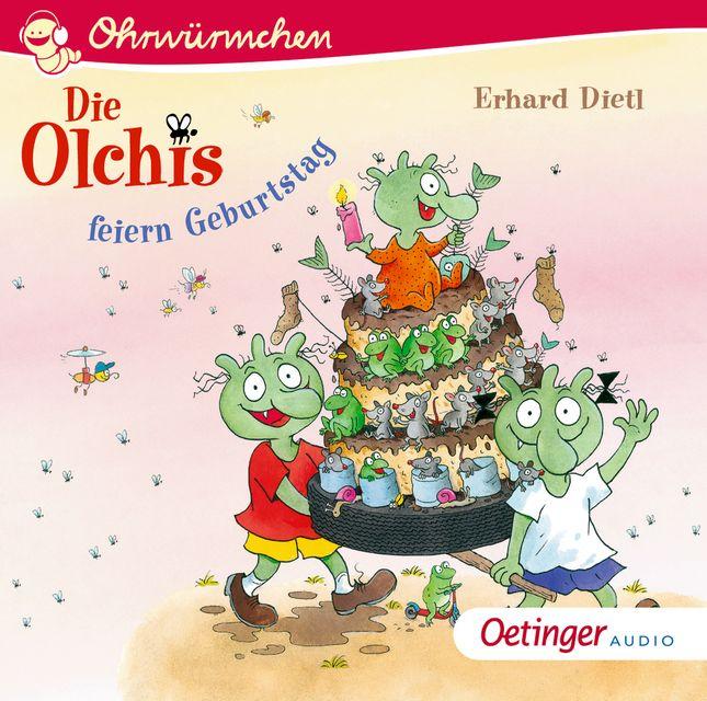 Dietl, Erhard: Die Olchis feiern Geburtstag