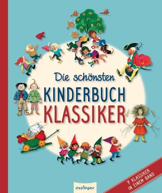 : Die schönsten Kinderbuchklassiker