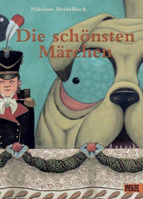 Heidelbach, Nikolaus: Die schönsten Märchen