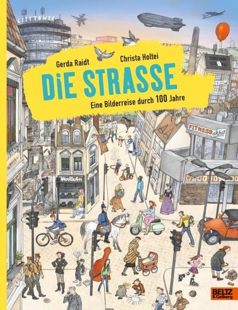 Raidt, Gerda/Holtei, Christa: Die Straße