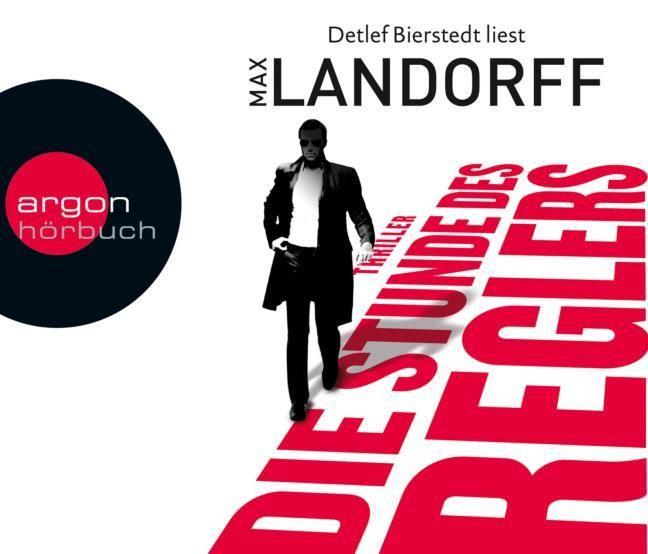 Landorff, Max: Die Stunde des Reglers