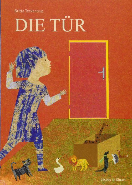 Teckentrup, Britta: Die Tür