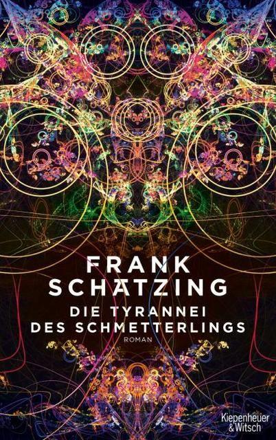 Schätzing, Frank: Die Tyrannei des Schmetterlings