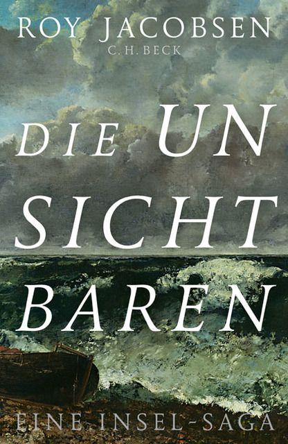 Jacobsen, Roy: Die Unsichtbaren