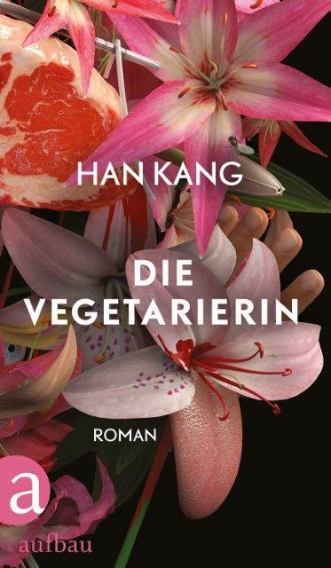 Kang, Han: Die Vegetarierin